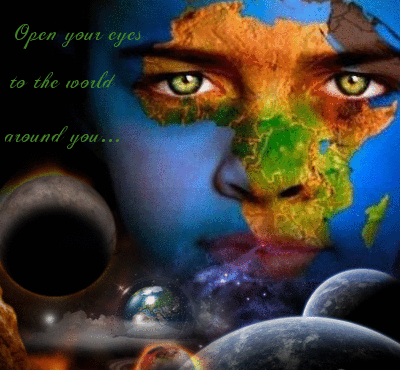 Open your eyes to the world around you